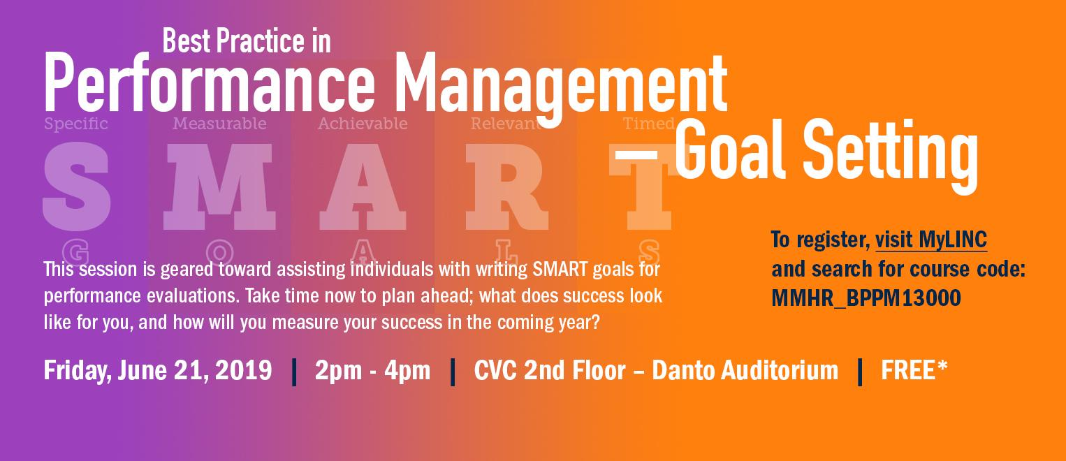 Next Performance Management Goal Setting Session is June 21, 2019