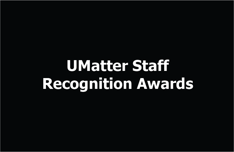 UMatter Staff Recognition Award